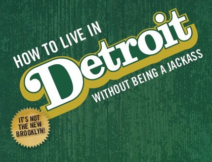 New book teaches newbies 'How to Live in Detroit Without Being a Jackass'